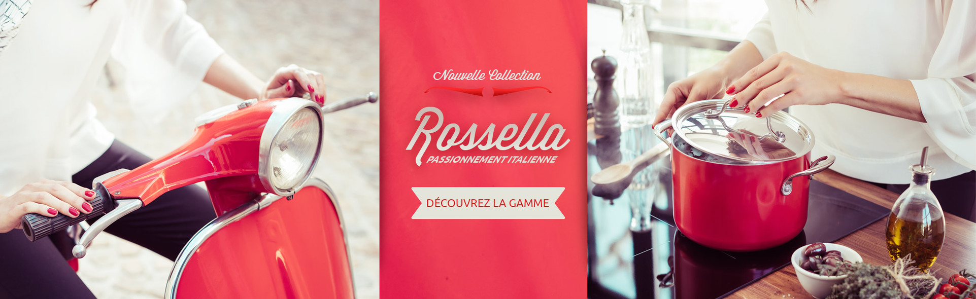Gamme Rossella