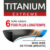 Revêtement intérieur et extérieur : Titanium EXTREME